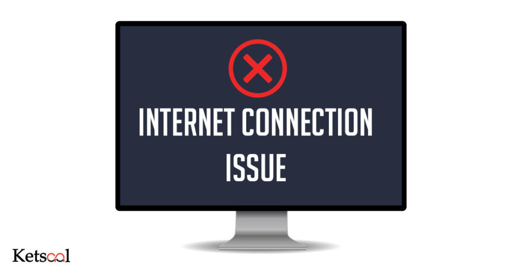 internet connection issue
