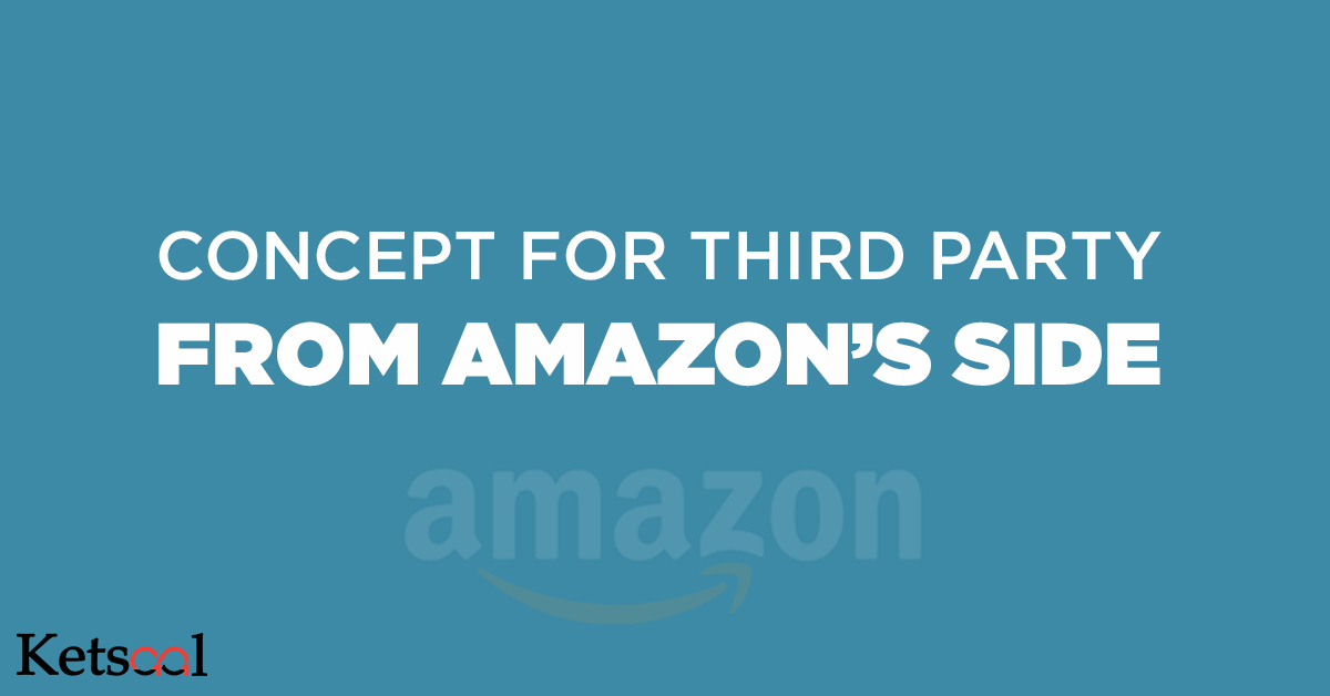 Concept for Third Party from Amazon's side