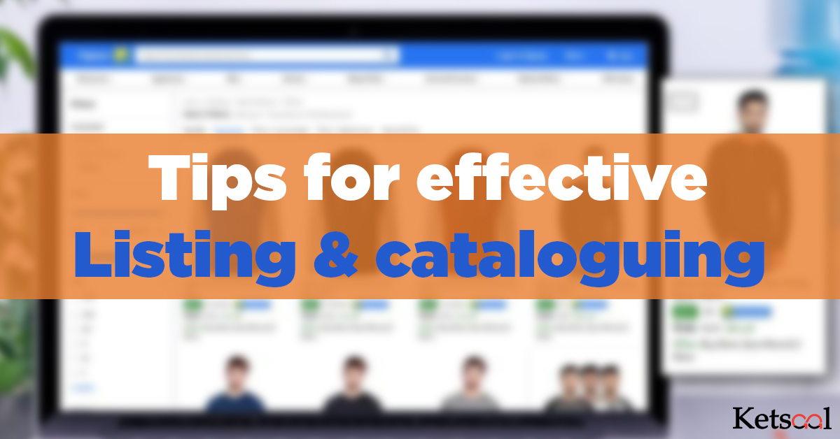 Tips for effective Listing cataloguing