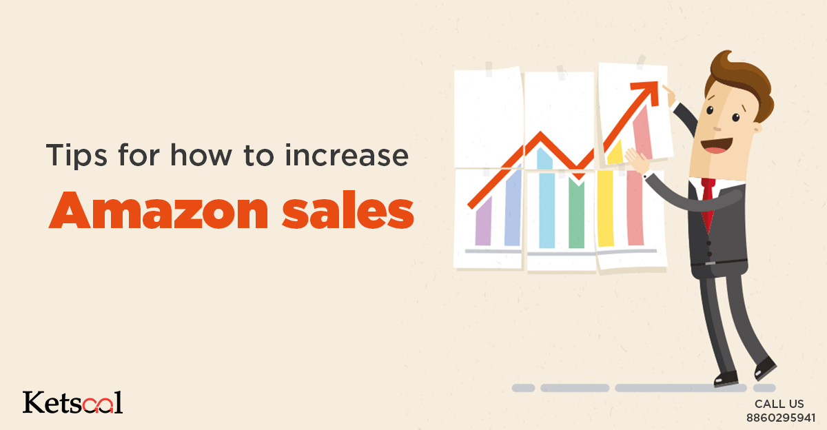 Tips for how to increase Amazon sales