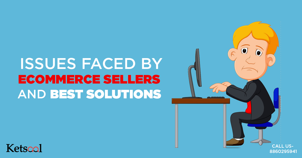 ecommerce sellers issues